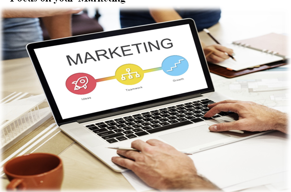 Focus on your Marketing