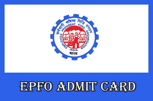 EPFO Admit Card 2019 Download Now